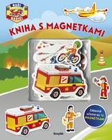 Kniha s magnetkami: Naši hasiči