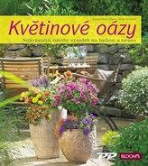 Květinové oázy - Nejkrásnější návrhy výsadeb pro balkon i terasu