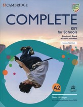 Complete Key for Schools Second edition Student´s Book without answers with Online Practice