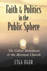 Faith and Politics in the Public Sphere