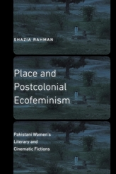 Place and Postcolonial Ecofeminism