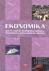 Ekonomika pre 2. ročník študijného odboru technické a informatické služby