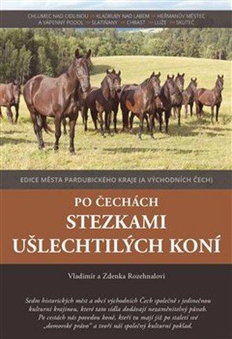 Po Čechách stezkami ušlechtilých koní