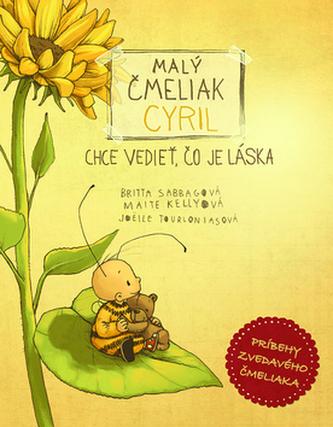 Malý čmeliak Cyril chce vedieť, čo je láska