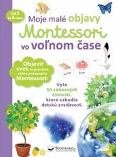 Moje malé objavy Montessori vo voľnom čase