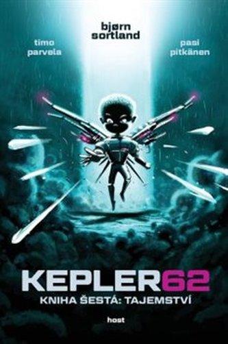 Kepler62: Tajemství. Kniha šestá