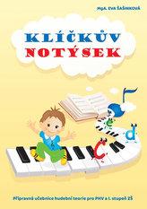 Klíčkův notýsek - Přípravná učebnice hudební teorie pro PHV a I. st. ZŠ