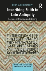 Inscribing Faith in Late Antiquity