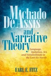 Machado de Assis and Narrative Theory