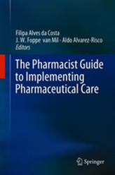 The Pharmacist Guide to Implementing Pharmaceutical Care