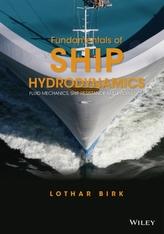 Fundamentals of Ship Hydrodynamics