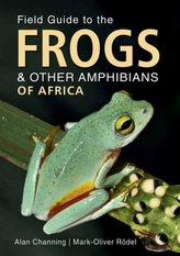 Field Guide to Frogs and Other Amphibians of Africa