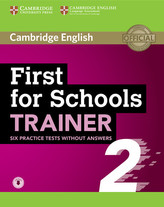 First for Schools Trainer 2 Practice Tests without answers with Audio