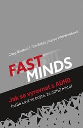 FAST MINDS - Jak se vyrovnat s ADHD (nebo když se bojíte, že ADHD máte)