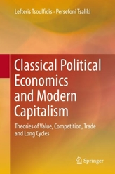Classical Political Economics and Modern Capitalism