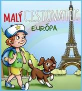 Malý cestovateľ - Európa