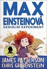Max Einsteinová Geniální experiment