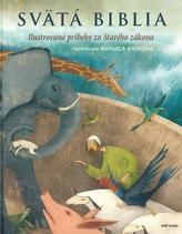 Svätá Biblia - ilustrované príbehy zo Starého zákona