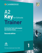 A2 Key for Schools Trainer Six Practice Tests with Answers and Teacher's Notes with Downloadable Audio