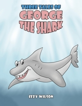 Three Tales of George the Shark