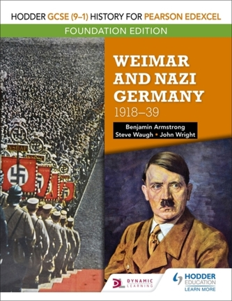 Hodder GCSE (9-1) History for Pearson Edexcel Foundation Edition: Weimar and Nazi Germany, 1918-39