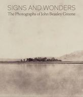Signs and Wonders: The Photographs of John Beasley Greene