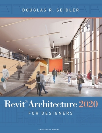 Revit Architecture 2020 for Designers