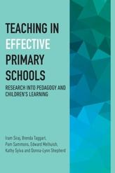 Teaching in Effective Primary Schools