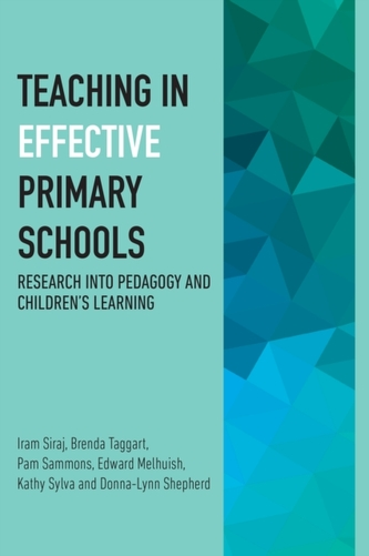 Teaching in Effective Primary Schools