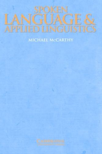 Spoken Language and Applied Linguistics