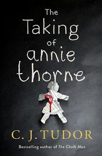 The Taking of Annie Thorne : ´Britain´s female Stephen King´ Daily Mail