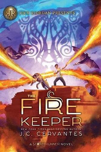 The Fire Keeper : A Storm Runner Novel, Book 2
