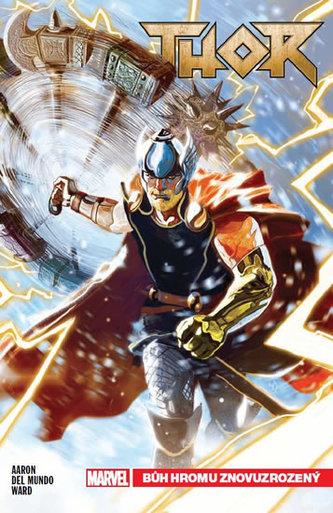 Thor 1 - Bůh hromu znovuzrozený