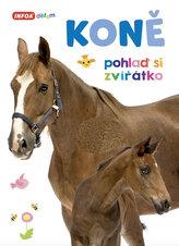 Koně - Pohlaď si zvířátko
