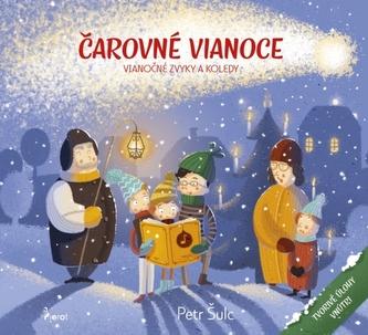 Čarovné Vianoce - vianočné zvyky a koledy
