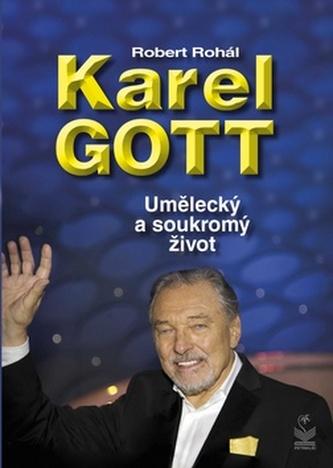 Karel Gott Umělecký a soukromý život