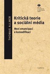 Kritická teorie a sociální média