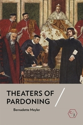 Theaters of Pardoning