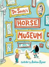 Dr. Seuss´s: Horse Museum