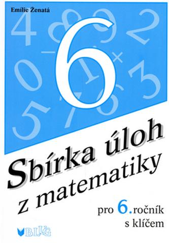 Sbírka úloh z matematiky pro 6. ročník, s klíčem - Náhled učebnice