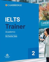IELTS Trainer 2 Six Practice Tests without Answers with Downloadable Audio