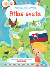 Moja veľká kniha odpovedí Atlas sveta XL