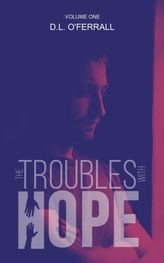 The Troubles with Hope