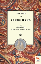 Journal of James Halelate Sergeant in the Ninth Regiment of Foot (1803-1814)