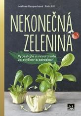 Nekonečná zelenina - Vypestuj si novú úrodu zo zvyškov a odrezkov