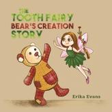 TOOTH FAIRY BEARS CREATION STORY