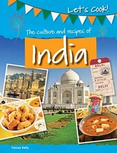 The Culture and Recipes of India