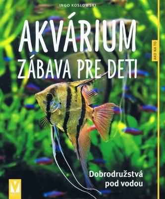 Akvárium – zábava pre deti
