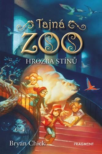Tajná zoo – Hrozba stínů