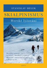 Skialpinismus - Horské lyžování